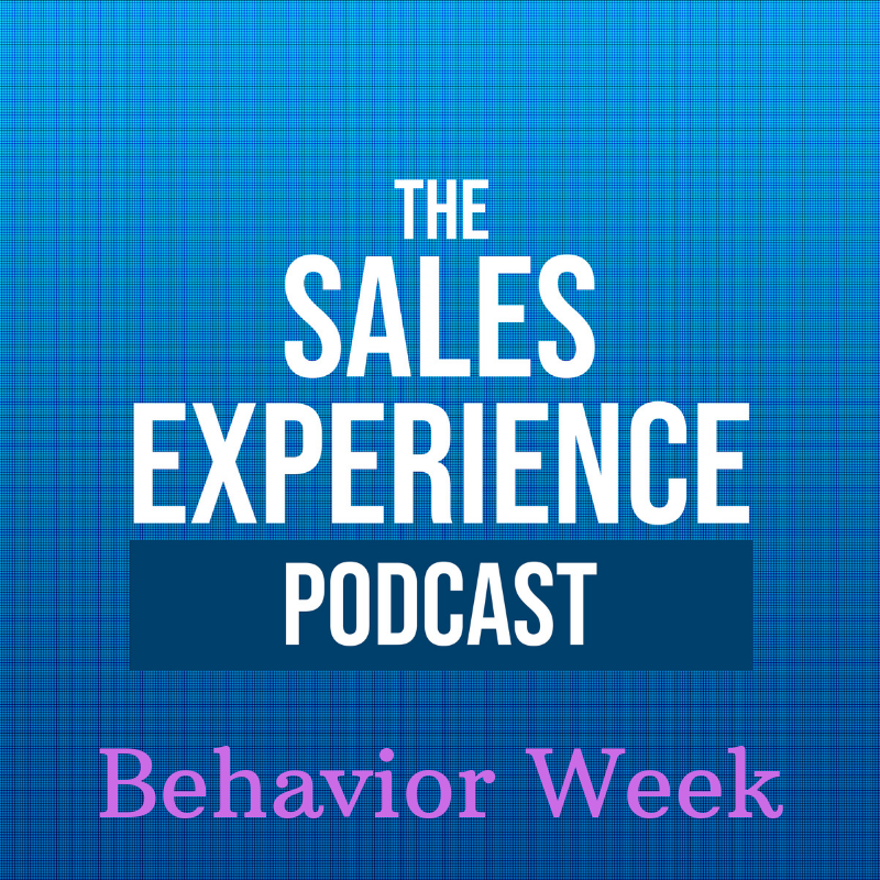 [E40] Behavior Week: Bringing It All Together – Which Group Is Your Prospect In?