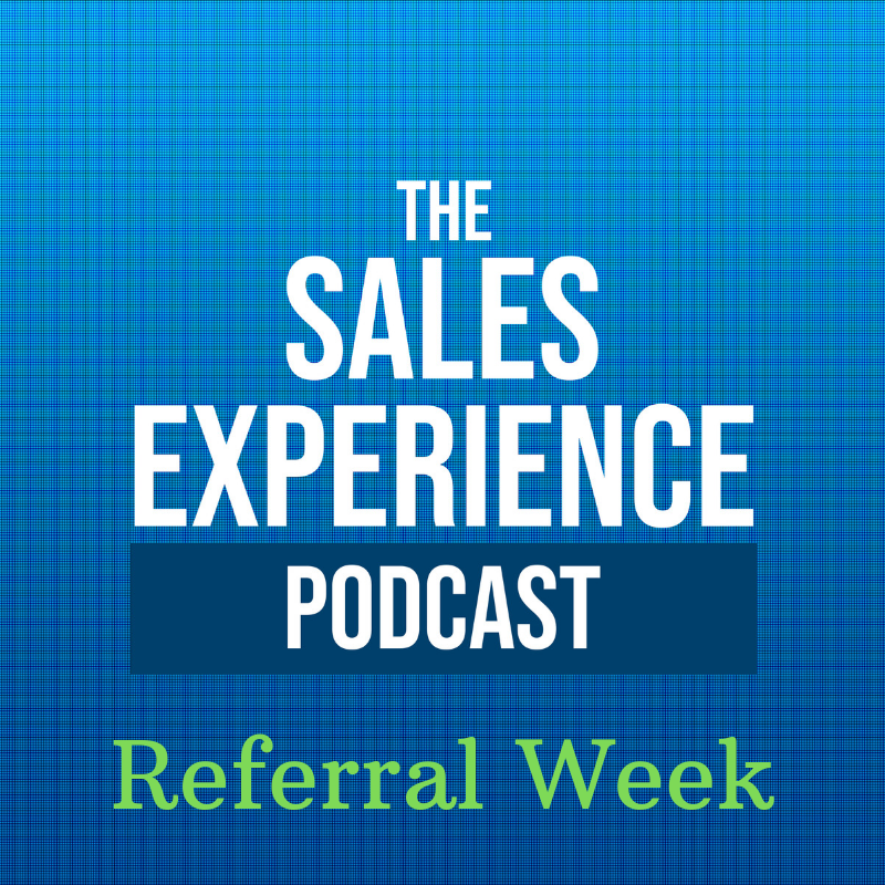 E24] Referral Week: Asking For Referrals - Cutter Consulting