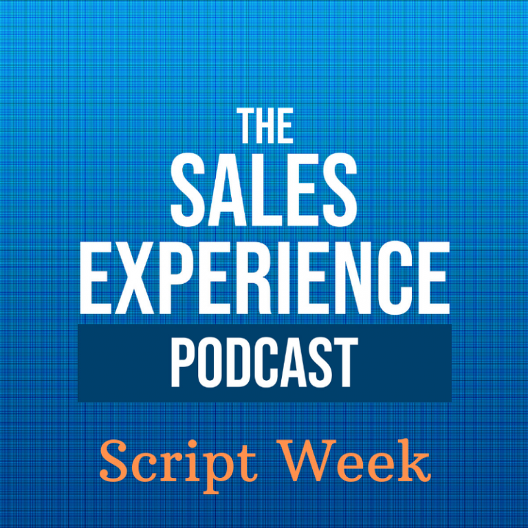 [E26] Script Week: Do You Need A Sales Script?