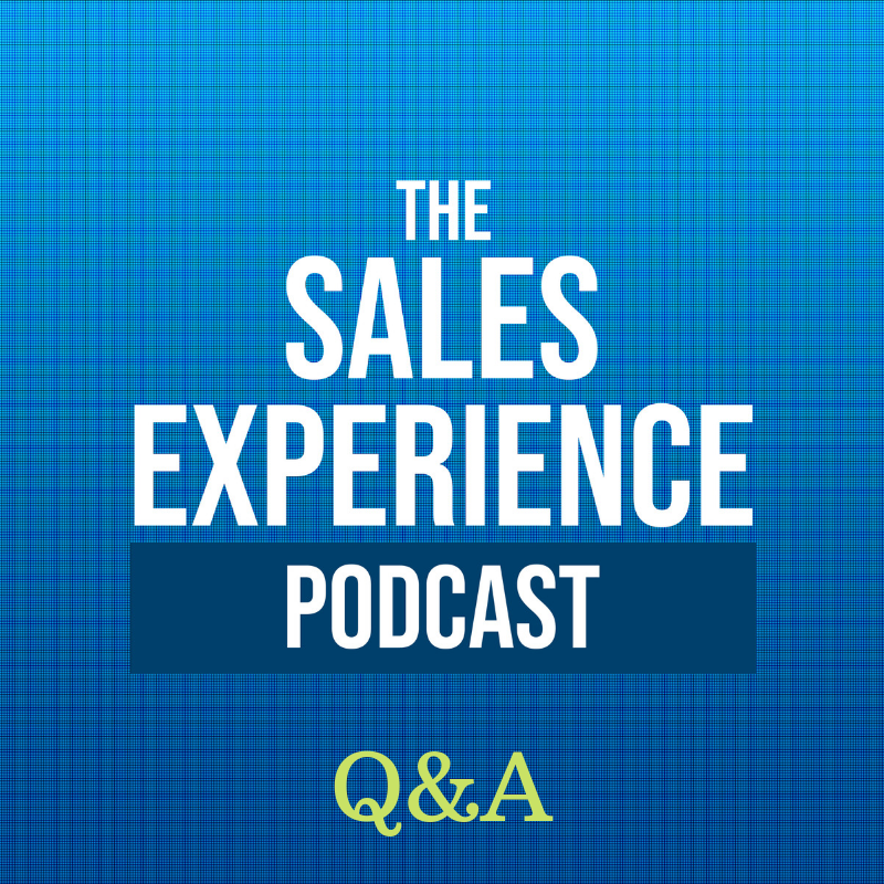 [E44] Q&A Week: How to pick what you should sell, why buyers and salespeople lie