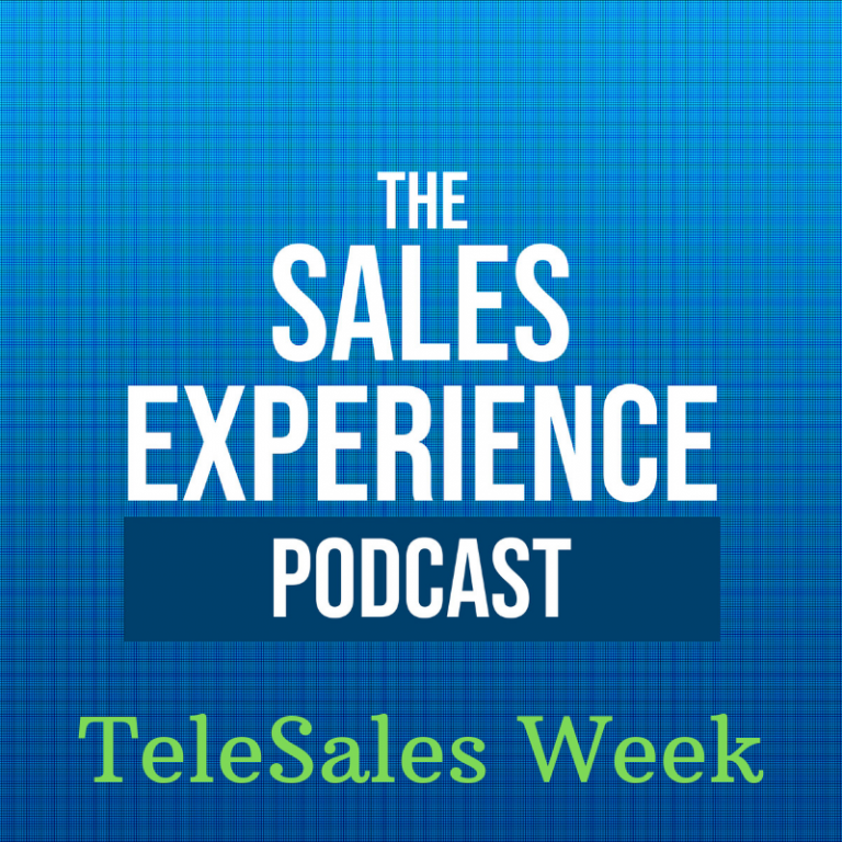 [E70] Telesales Week: Use your other senses