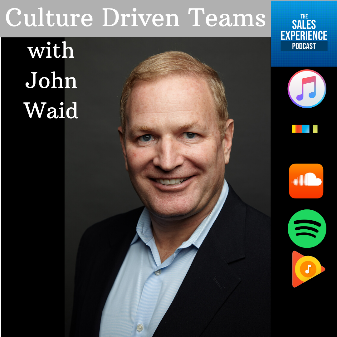 [E131] Culture-Driven Teams with John Waid – Part 1 of 3