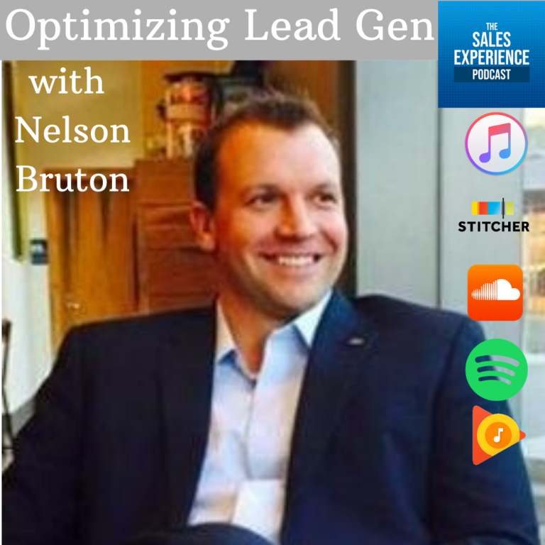 [E163] Optimizing Lead Generation with Nelson Bruton – Part 4 of 4