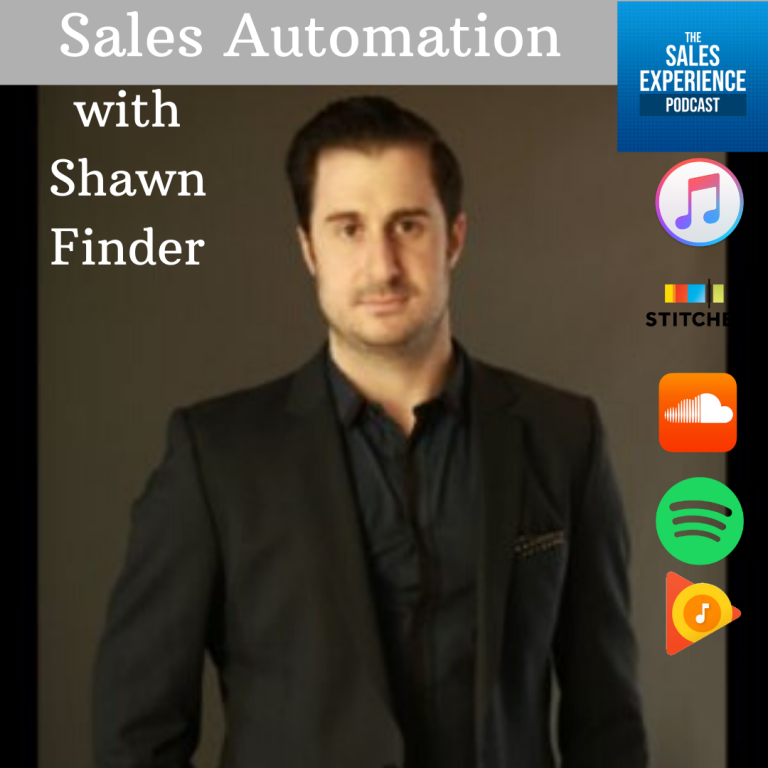 [E172] Doing Sales Automation Right with Shawn Finder – Part 1 of 4