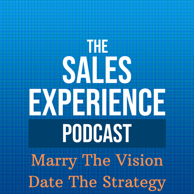 [E146] Marry the Vision, Date the Strategy