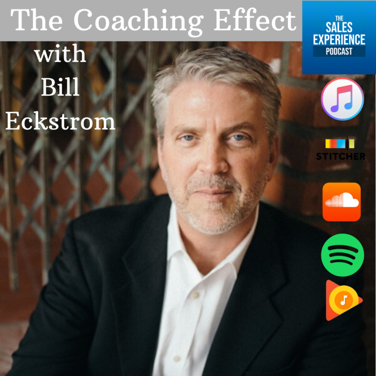 [E186] The Coaching Effect with Bill Eckstrom – Part 4 of 4