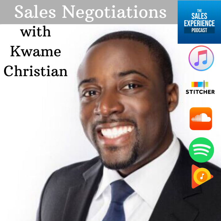 [E207] Sales Negotiations with Kwame Christian – Part 4 of 4