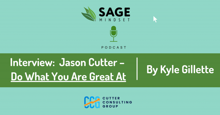 Sage Mindset Do What You Are Great At Kyle Gillette