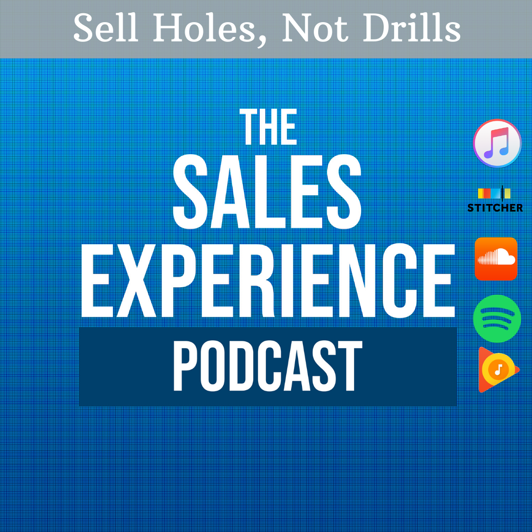 [E250] Sell Holes, Not Drills