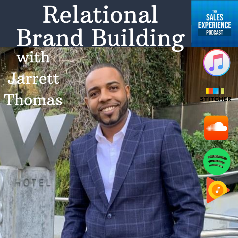 [E251] Relational Brand Building, with Jarrett Thomas (Part 1)