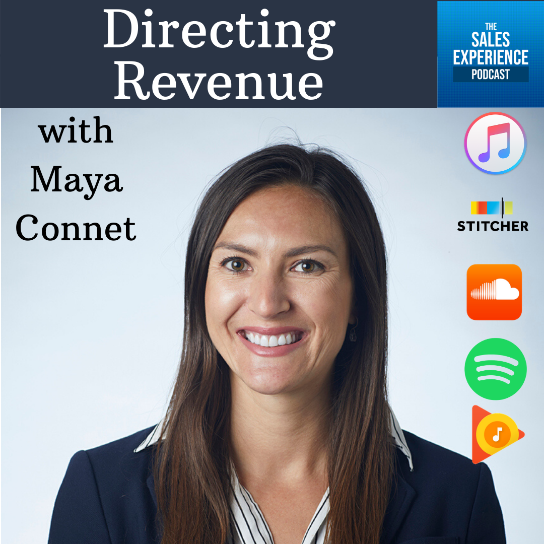 [E249] Directing Revenue, with Maya Connet (Part 4)