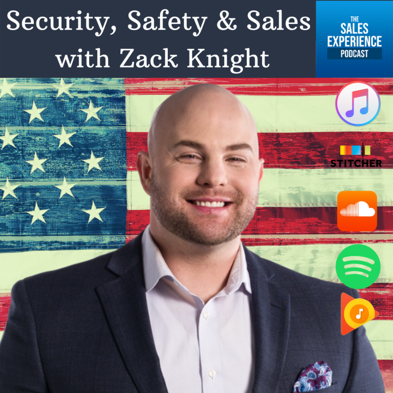 [E237] Security, Safety & Sales, with Zack Knight (Part 2)