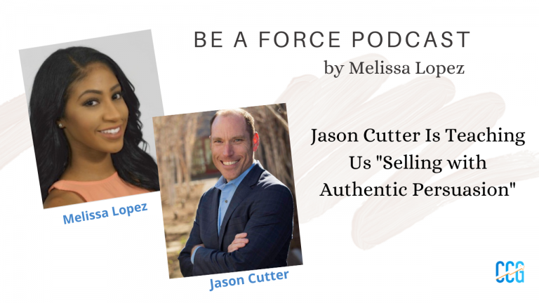 Be a Force Podcast Melissa Lopez Authentic Persuasion