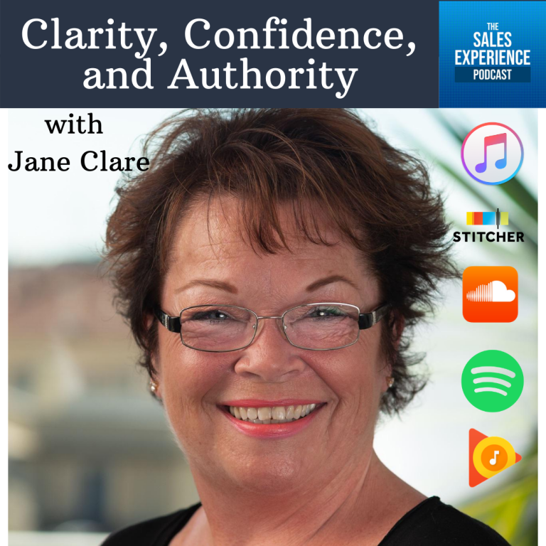 [E265] Clarity, Confidence, and Authority, with Jane Clare (Part 2)