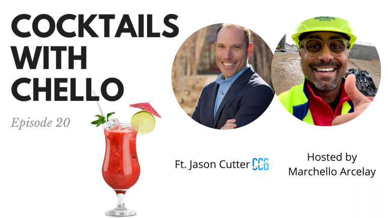 Cocktails With Chello Episode 20 Featuring Jason Cutter Marchello Arcelay