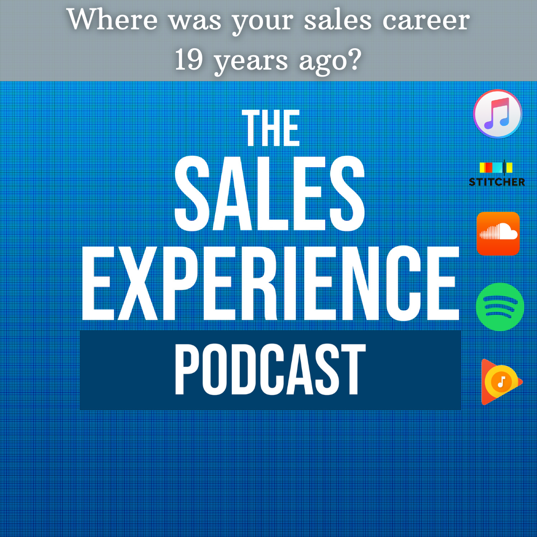 [E285] Where was your sales career 19 years ago?