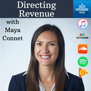 Directing Revenue Maya Connet TSEP The Sales Experience Podcast
