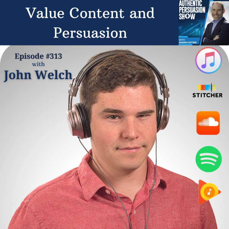 [E313] Value Content and Persuasion, with John Welch