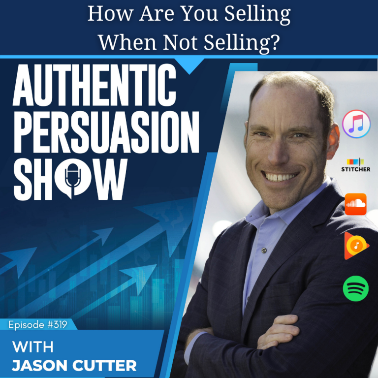 [319] How Are You Selling When Not Selling?