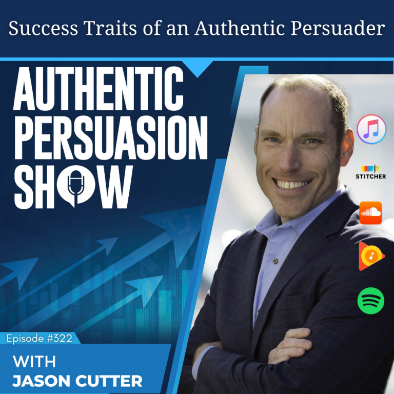 [322] Success Traits of an Authentic Persuader