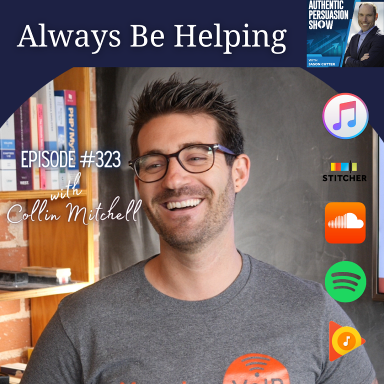 [323] Always Be Helping with Collin Mitchell