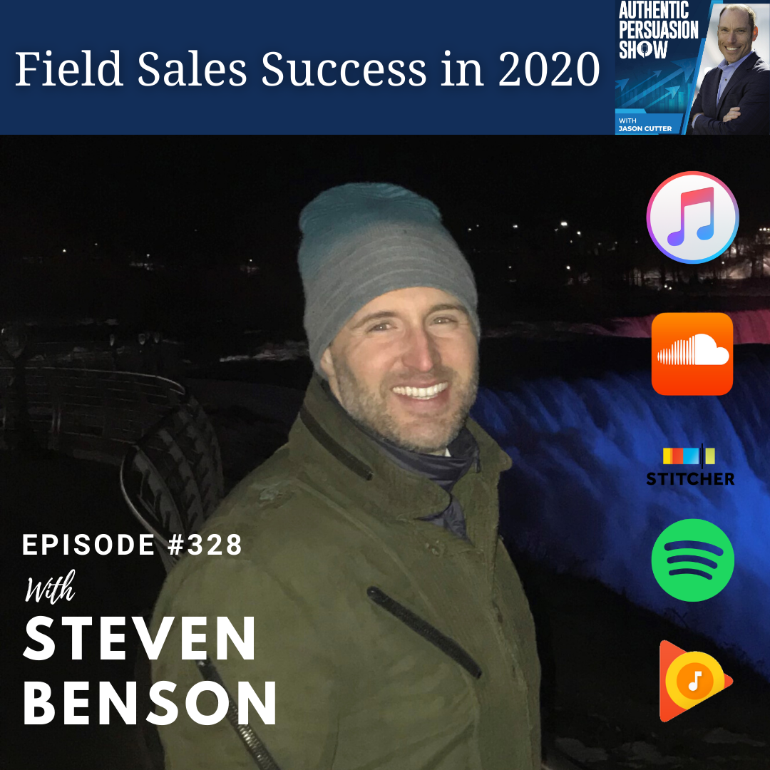 [328] Field Sales Success in 2020, with Steven Benson
