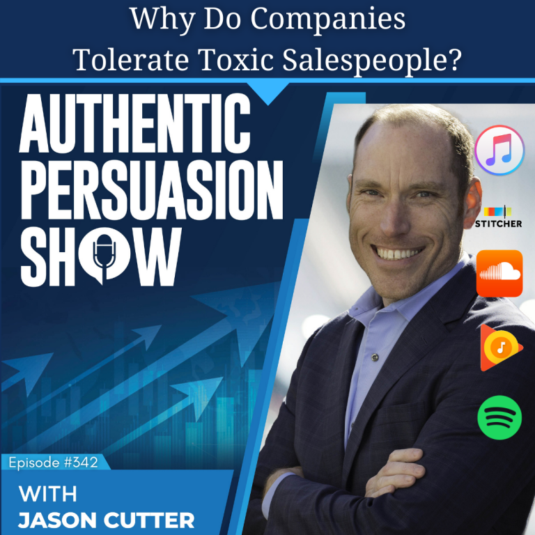 [342] Why Do Companies Tolerate Toxic Salespeople?