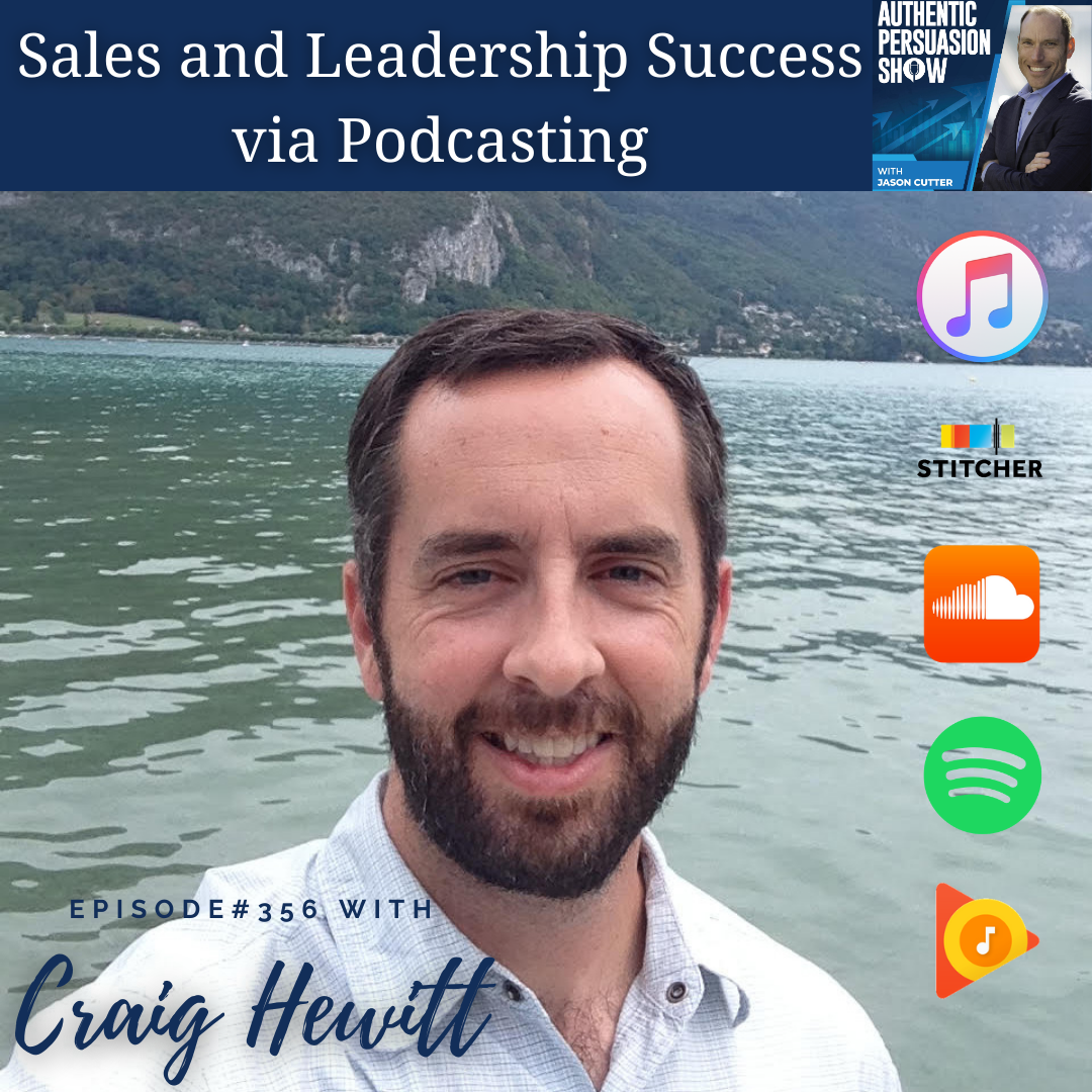 You are currently viewing [356] Sales and Leadership Success via Podcasting, with Craig Hewitt