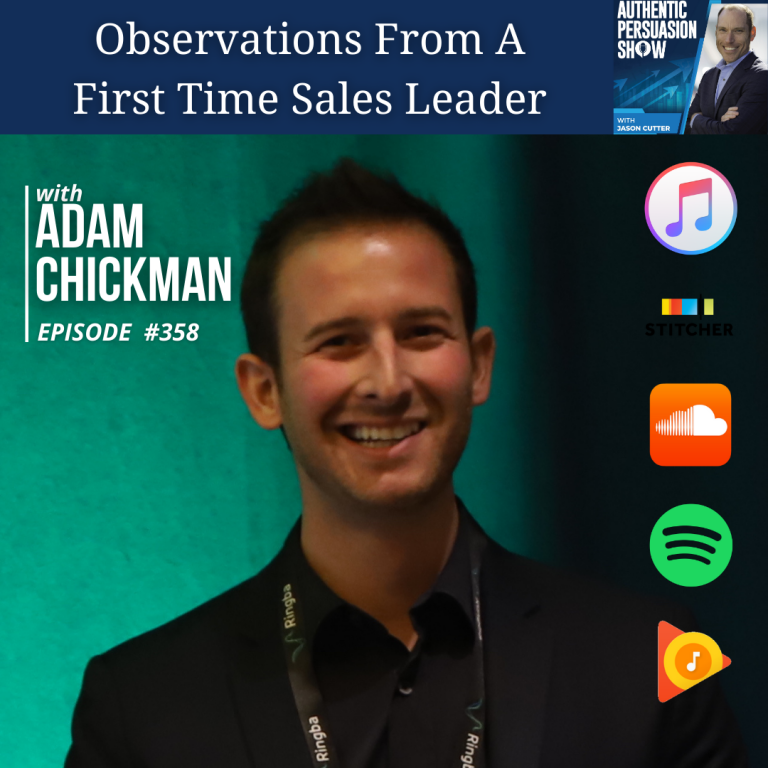[358] Observations From A First Time Sales Leader, with Adam Chickman