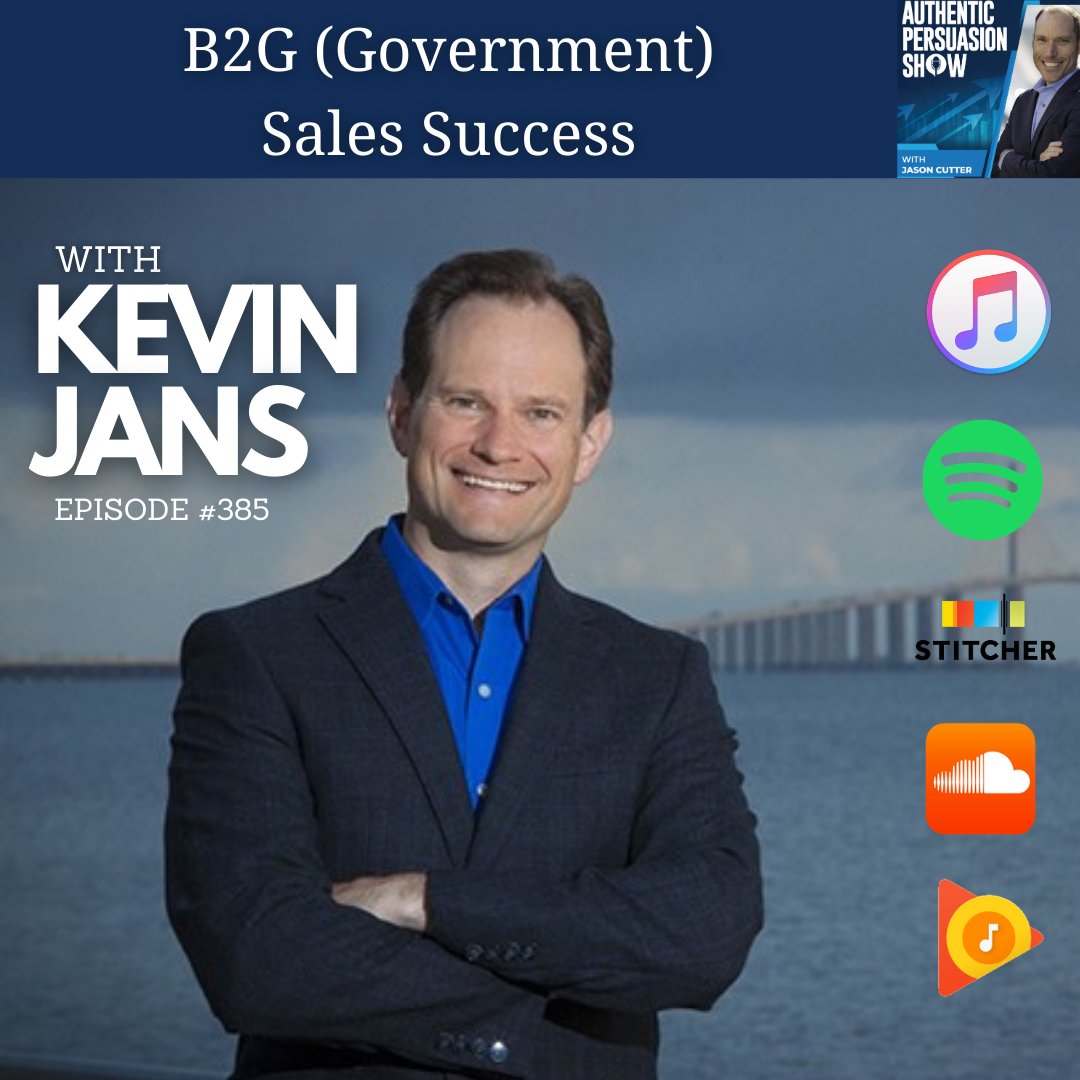 [385] B2G (Government) Sales Success, with Kevin Jans
