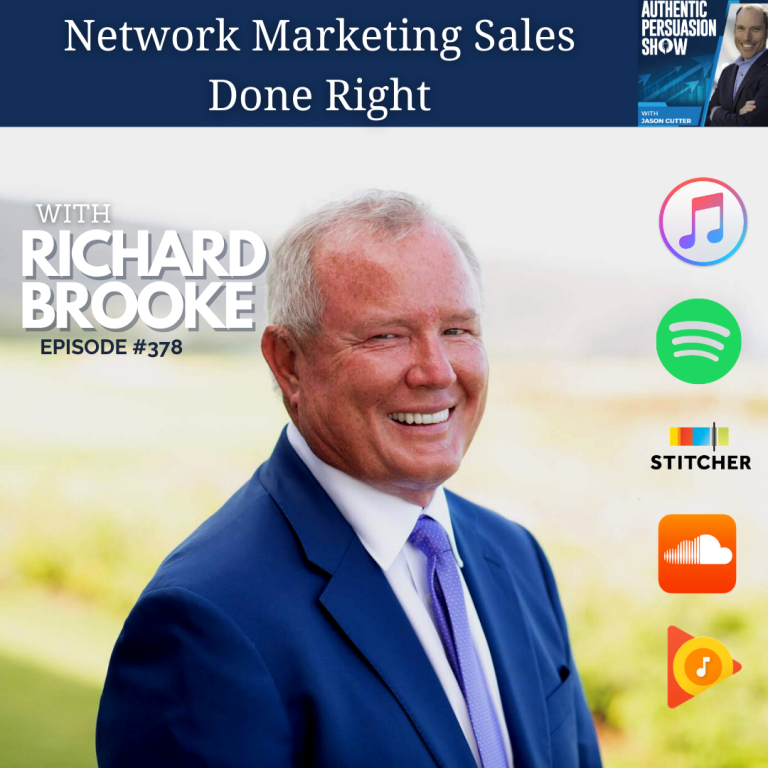 [378] Network Marketing Sales Done Right, with Richard Brooke