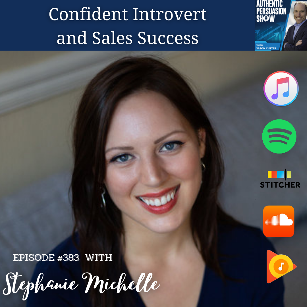 You are currently viewing [383] Confident Introvert and Sales Success, with Stephanie Michelle