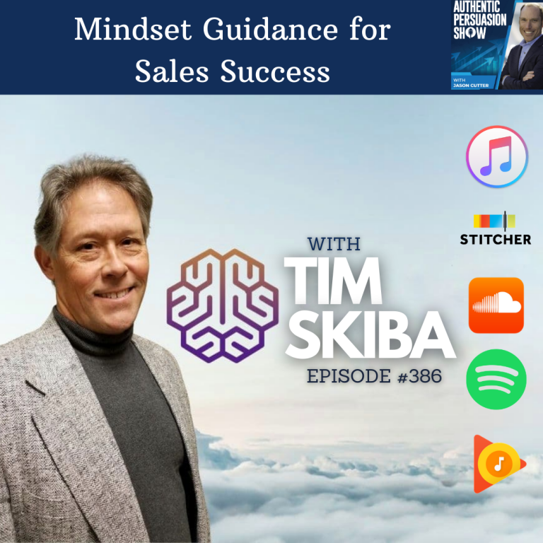[386] Mindset Guidance for Sales Success, with Tim Skiba
