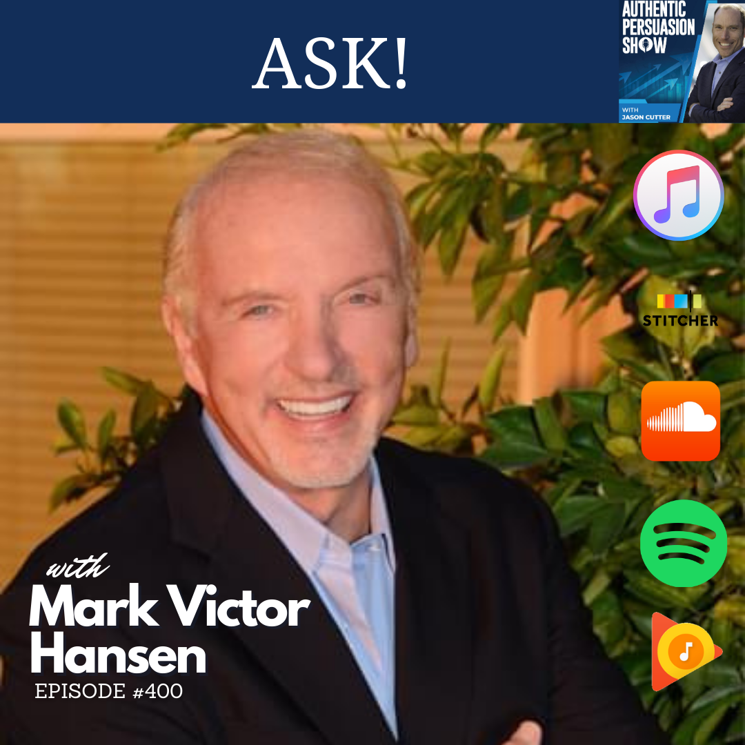 [400] ASK! with Mark Victor Hansen