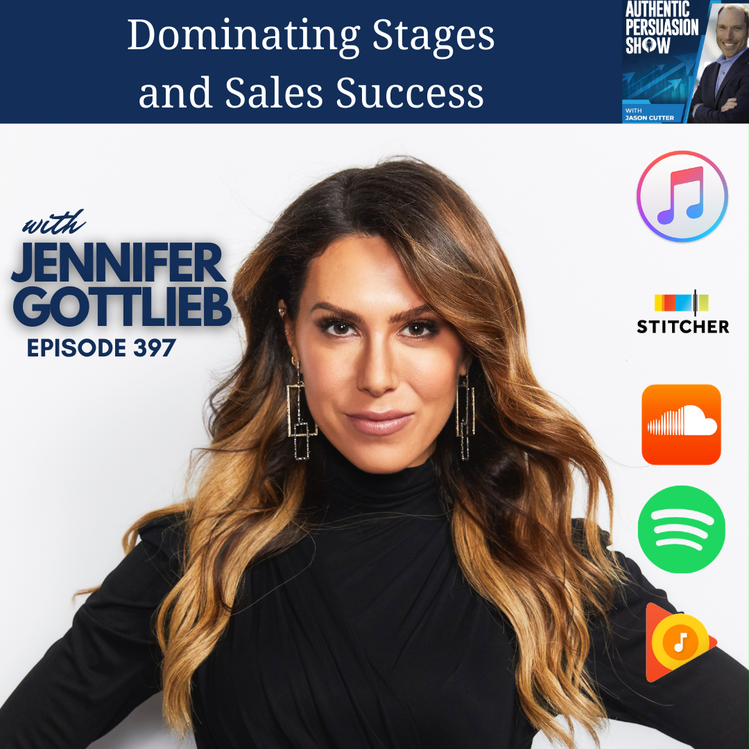 [397] Dominating Stages and Sales Success, with Jennifer Gottlieb
