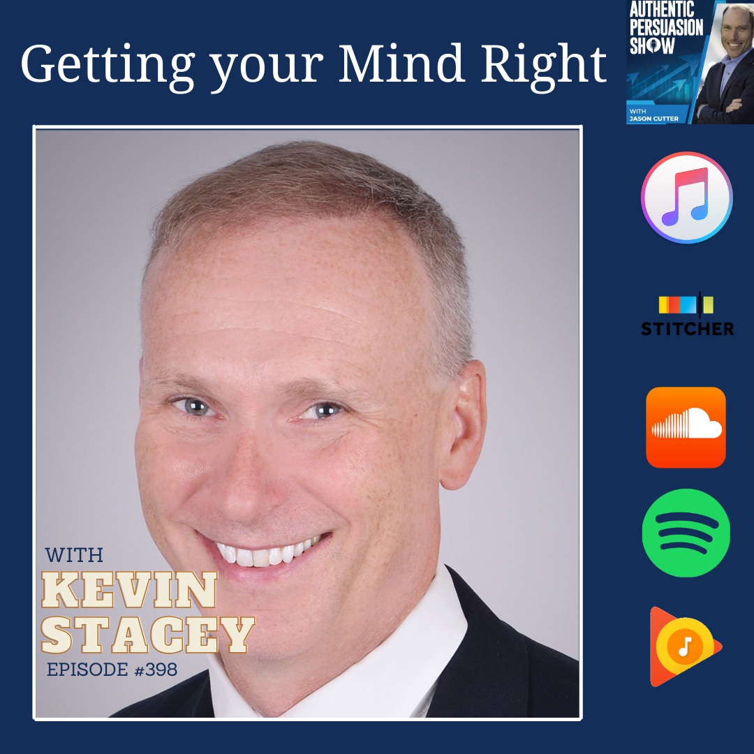 [398] Getting Your Mind Right, with Kevin Stacey