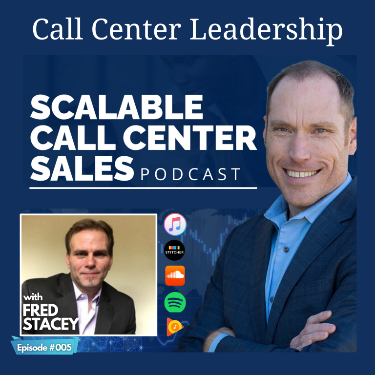 Read more about the article [005] Call Center Leadership, with Fred Stacey