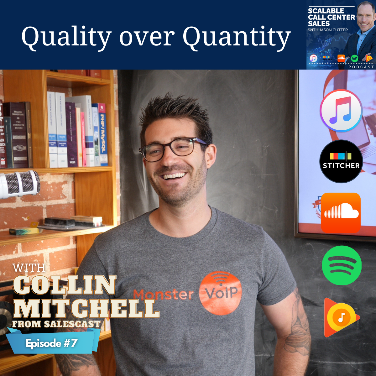 You are currently viewing [007] Quality over Quantity, with Collin Mitchell