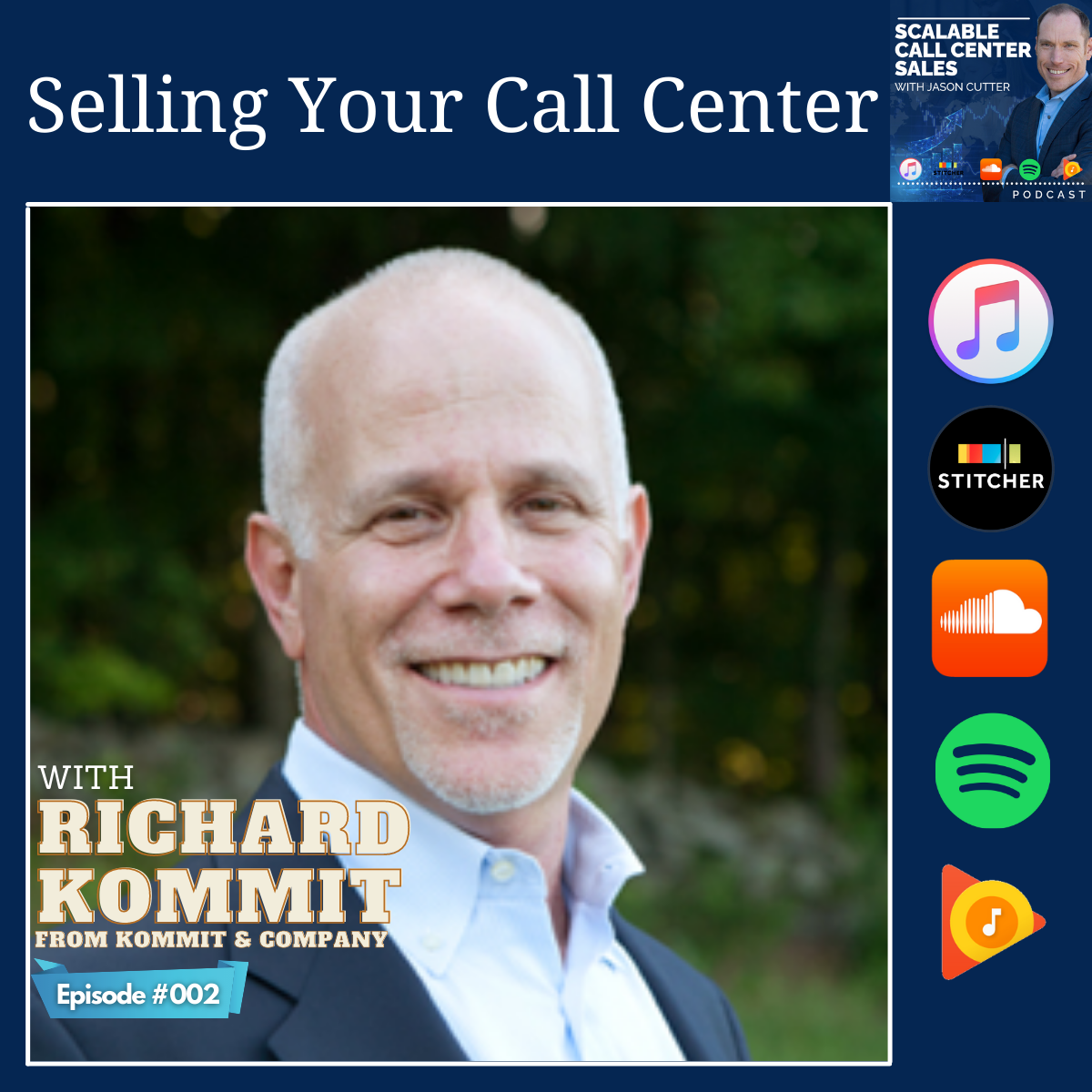 You are currently viewing [002] Selling Your Call Center, with Richard Kommit
