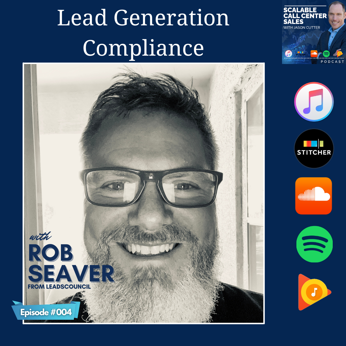 You are currently viewing [004] Lead Generation Compliance, with Rob Seaver from LeadsCouncil