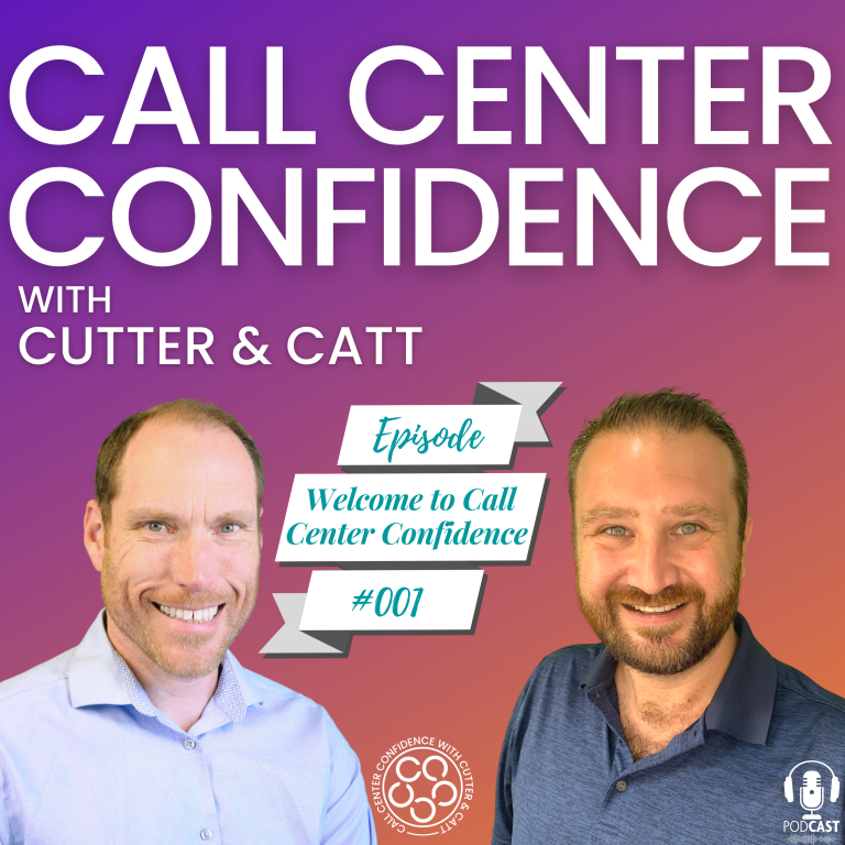 Read more about the article [Ep.1] Welcome to Call Center Confidence with Cutter & Catt