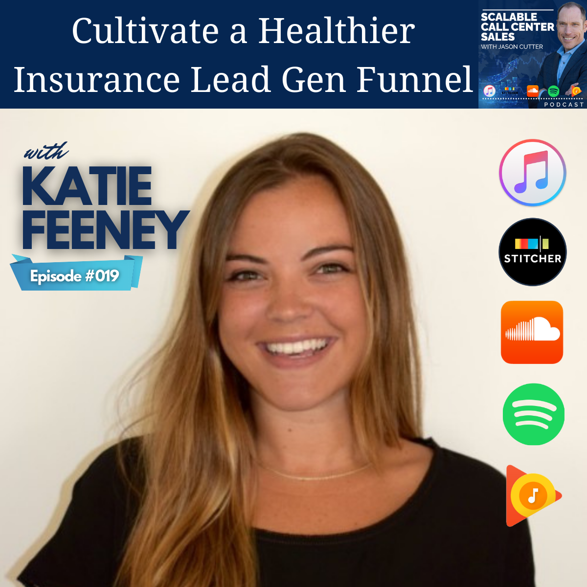 You are currently viewing [019] Cultivate a Healthier Insurance Lead Gen Funnel, with Katie Feeney from Active Prospect