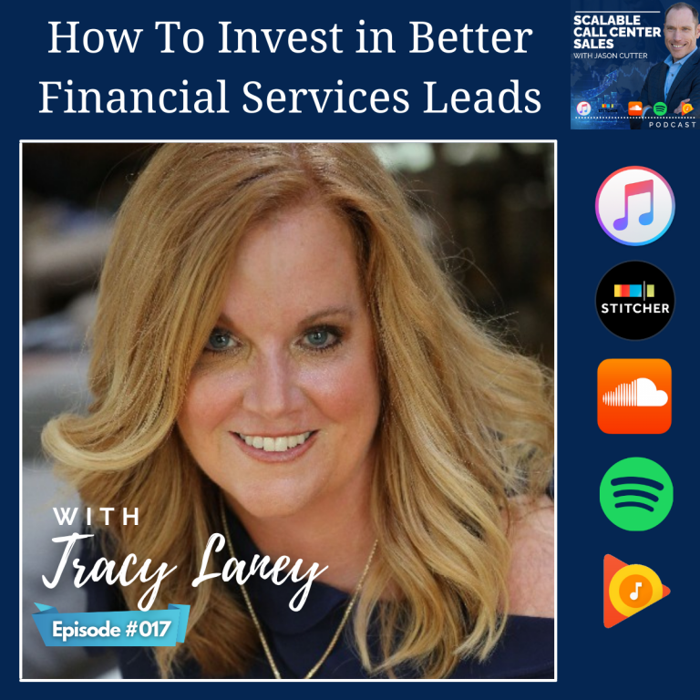 Read more about the article [017] How To Invest in Better Financial Services Leads, with Tracy Laney from Active Prospect