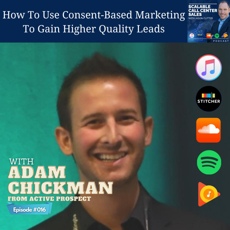 Read more about the article [016] How To Use Consent-Based Marketing To Gain Higher Quality Leads, with Adam Chickman from Active Prospect