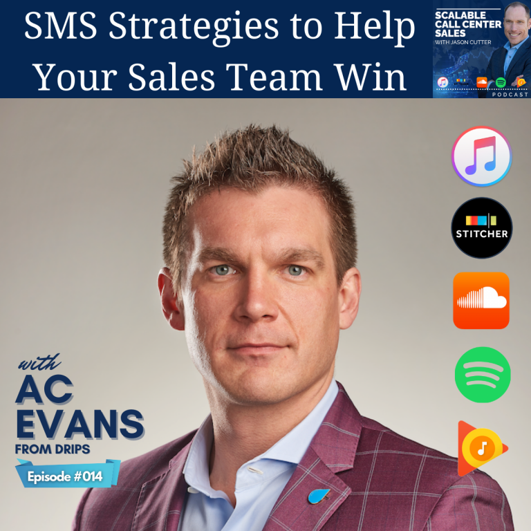 Read more about the article [014] SMS Strategies to Help Your Sales Team Win, with AC Evans from DRIPS
