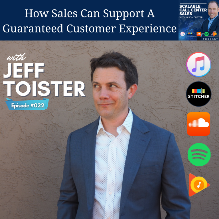 Read more about the article [022] How Sales Can Support A Guaranteed Customer Experience, with Jeff Toister