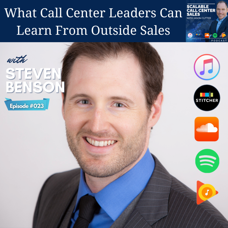 Read more about the article [023] What Call Center Leaders Can Learn From Outside Sales, with Steven Benson from Badger Maps