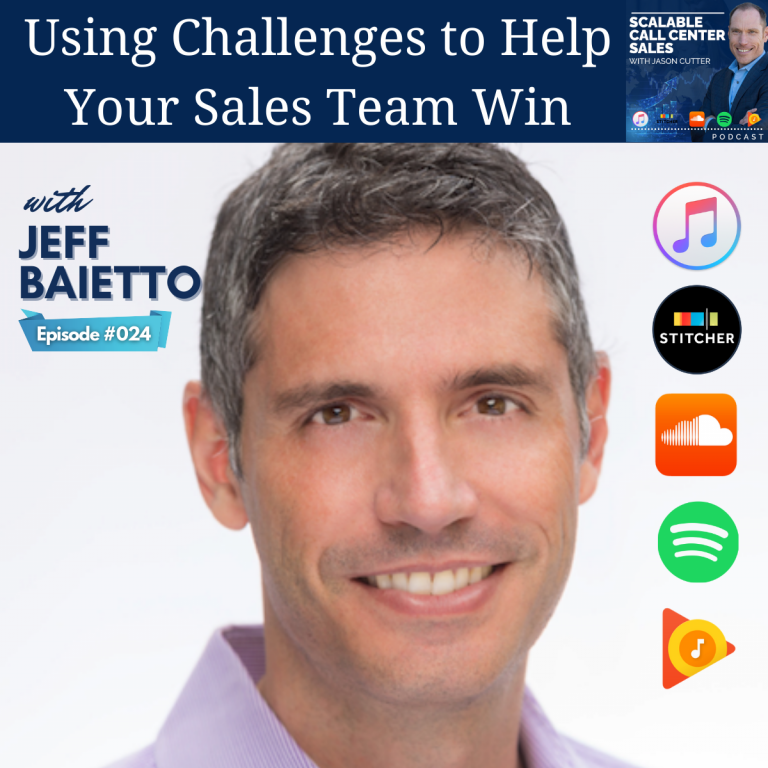 Read more about the article [024] Using Challenges to Help Your Sales Team Win, with Jeff Baietto from Injoy Global