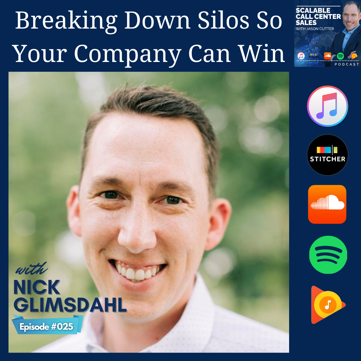 You are currently viewing [025] Breaking Down Silos So Your Company Can Win, with Nick Glimsdahl from Press 1 For Nick