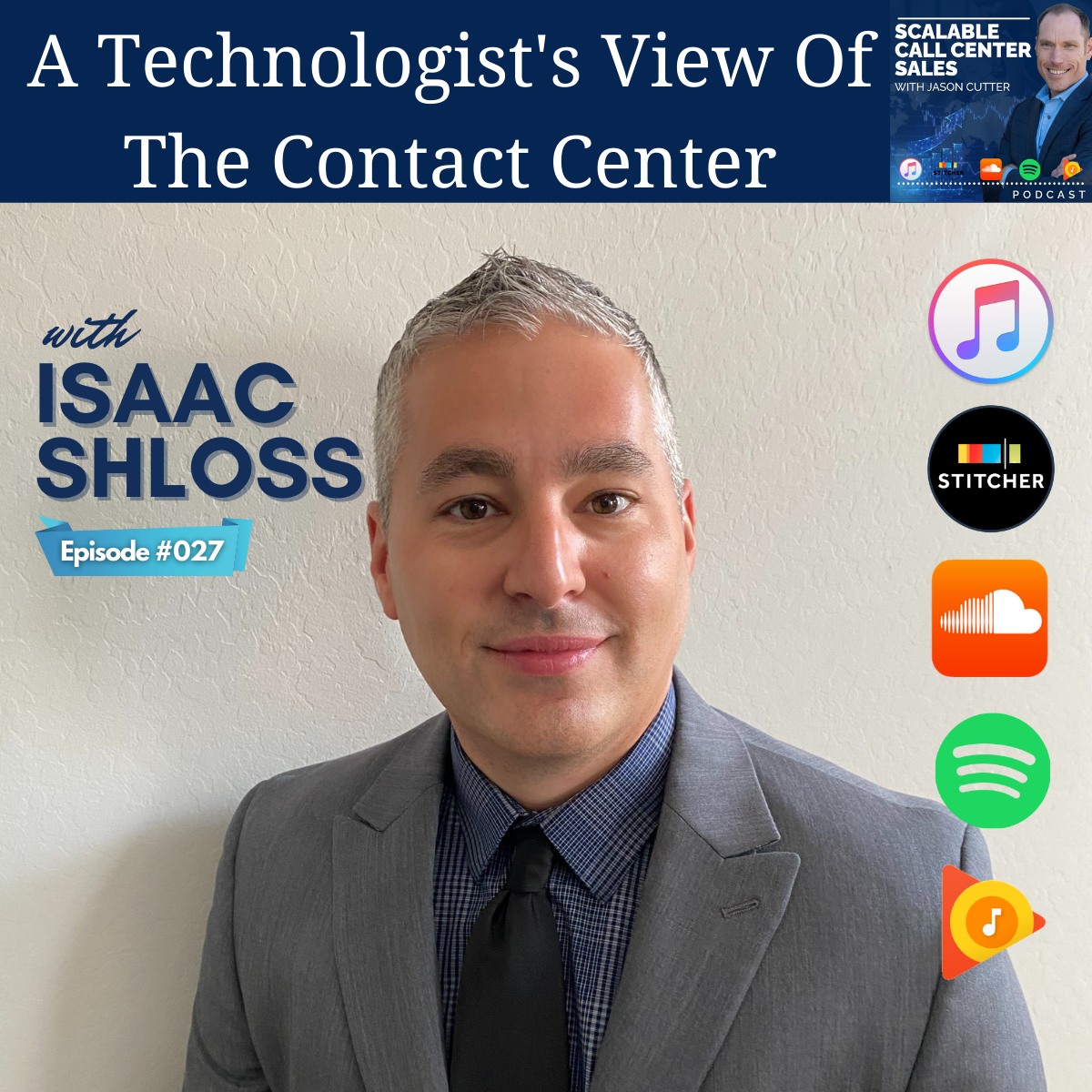 You are currently viewing [027] A Technologist's View Of The Contact Center, with Isaac Shloss from GrupoNGN